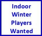 <Indoor_Players_Wanted]